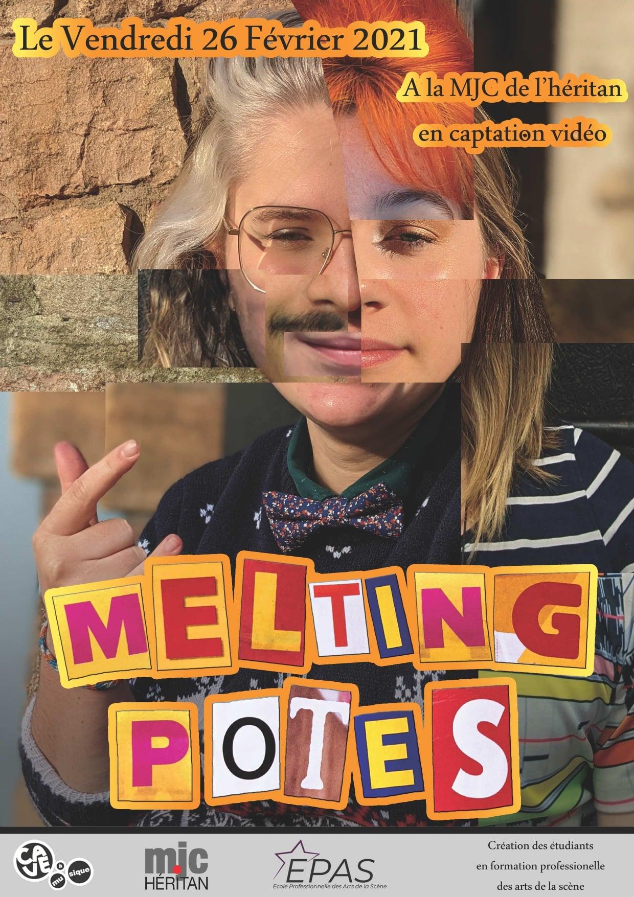Affiche du spectacle pluridisciplinaire Melting Potes par les artistes étudiants à l'EPAS, MJC Héritan à macon, fevrier 2021