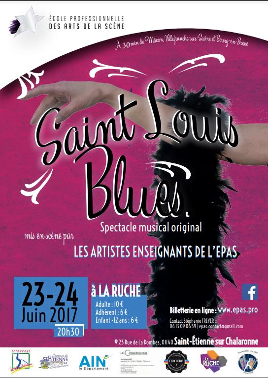 Affiche du spectacle pluridisciplinaire Saint Louis Blues des artistes étudiants à l'EPAS, juin 2017